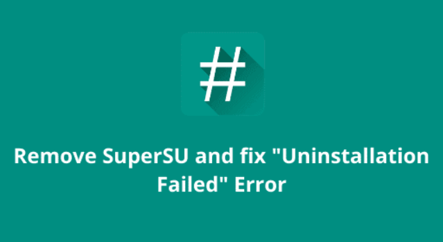 Uninstall SuperSU