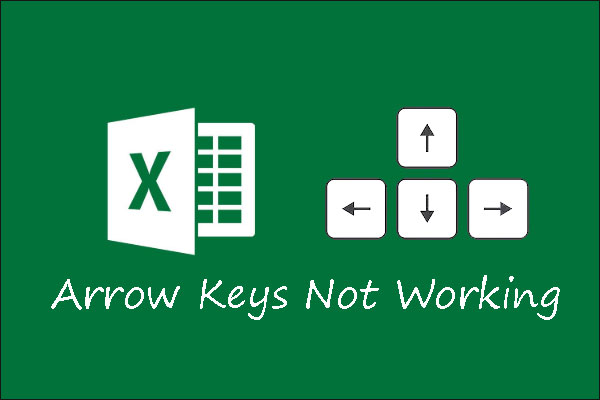 Arrow Keys Not Working In Excel